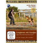 Longieren mit Hunden [DVD] von Anita Balser