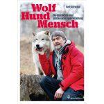 Dreiecksbeziehung: Hund, Mensch, Wolf von Kurt Kotrschal