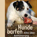 Buch Hunde barfen: Alles über Rohfütterung von Julia Fritz